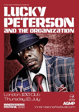 Lucky Peterson & The Organisation Innervisions Festival 2018